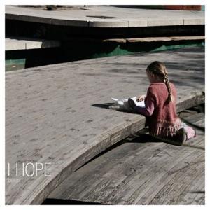 I Hope (inkl. Remixes)