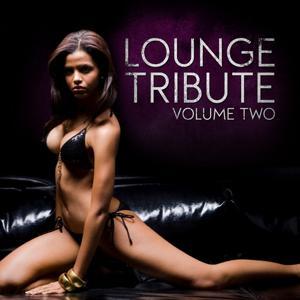 Lounge Tribute, Vol. 2