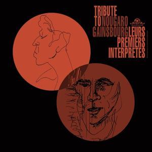 Claude Nougaro & Serge Gainsbourg : leurs premiers interprètes