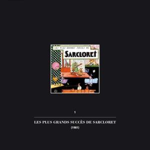 Les plus grands succès de sarcloret (1er volume de la collection intégrale 'Un enterrement de 1ère classe')