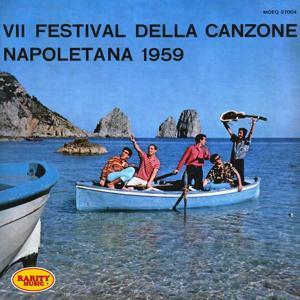 VII Festival della canzone Napoletana 1959: Rarity Music Pop, Vol. 105