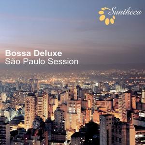 Bossa Deluxe (Sao Paulo Session)