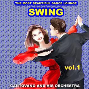 Swing : The Most Beautiful Dance Lounge, Vol.1