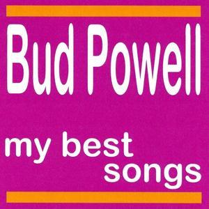 Bud Powell : My Best Songs