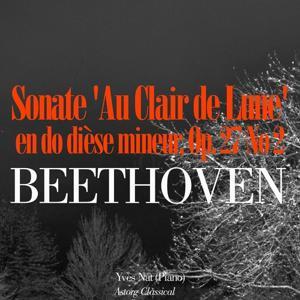 Beethoven: Sonate 'Au Clair de Lune' en do dièse mineur, Op. 27 No. 2