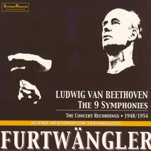 Beethoven: The 9 Symphonies (6 Hours) (The Concert Recordings 1948-1954)