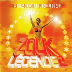 Zouk Légende 2 (14 titres qui ont fait l'histoire du zouk)