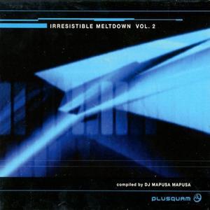 Irresistible Meltdown Volume 2