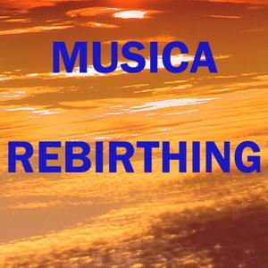 Musica rebirthing