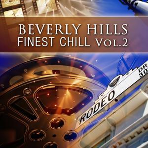 Beverly Hills Finest Chill Volume 2