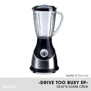 Drive Too Busy EP