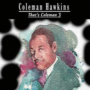 That´s Coleman,Vol. 3