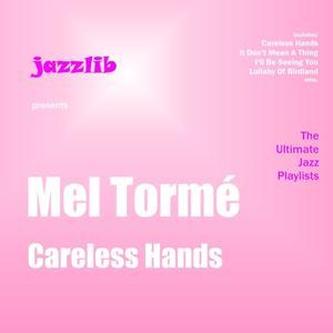 Careless Hands