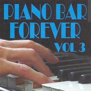 Piano Bar Forever, Vol. 3