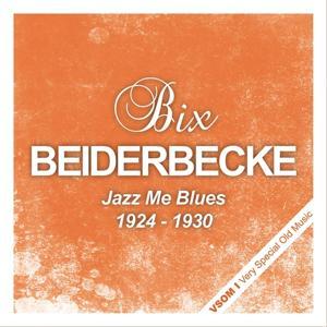 Jazz Me Blues (1924 - 1930)