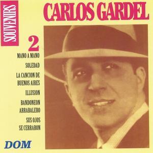 Carlos Gardel, vol. 2 : Souvenirs