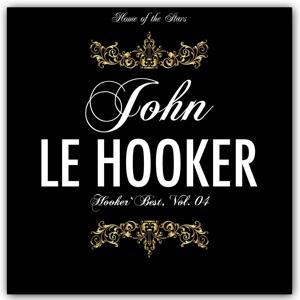 Hooker`s Best, Vol.4 (Rare Recordings)