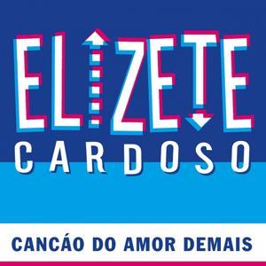 Eliete Cardoso (Cancáo Do Amor Demais)