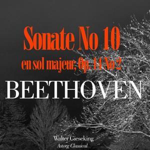 Beethoven: Sonate No. 10 en sol majeur, Op. 14 No. 2