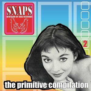Snaps vol. 2 - The Primitive Compilation