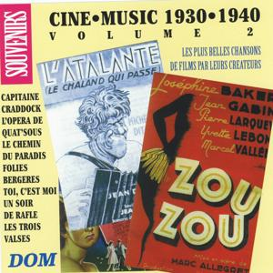 Ciné Music, vol. 2 (1930-1940)