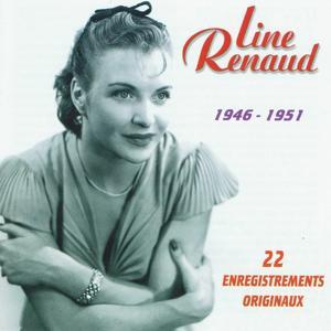 22 enregistrements originaux de Line Renaud (1946-1951)