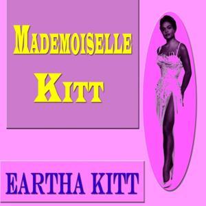 Mademoiselle Kitt