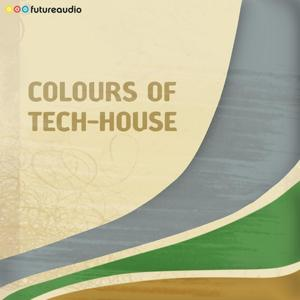 futureaudio presents Colours of Tech-House Vol. 03