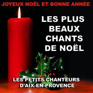 Joyeux Noël et Bonne Année (Les plus beaux chants de Noël)