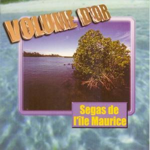Segas de l'île Maurice (Volume d'Or)