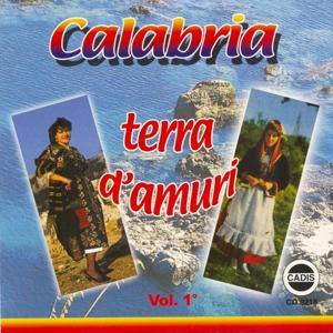 Calabria terra d'amuri, vol. 1