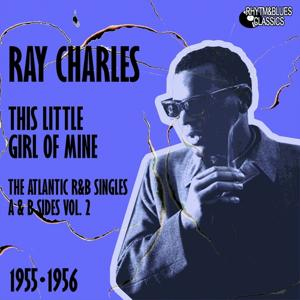 This Little Girl of Mine (The Atlantic R&B Singles A & B Sides, Vol. 2)