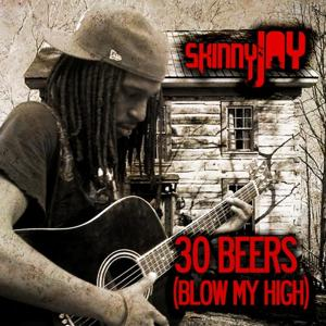30 Beers (Blow My High)