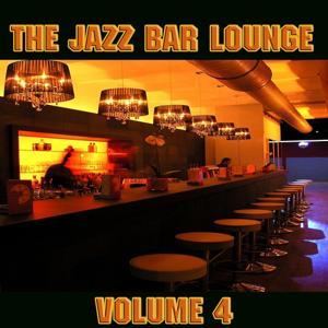 The Jazz Bar Lounge Volume 4