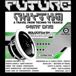 Future Rhythm - A Travel from Techno To Trance