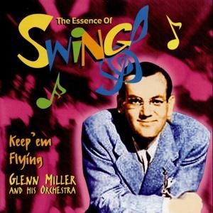 Keep'em Flying (Glenn Miller and his Orchestra)