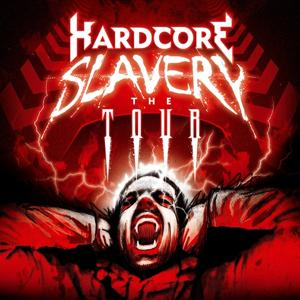 Hardcore Slavery Vol.4 - The Tour