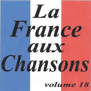La France aux chansons volume 18