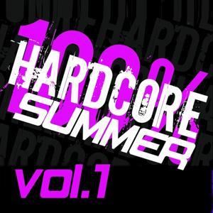 100% Hardcore Summer, Vol. 1