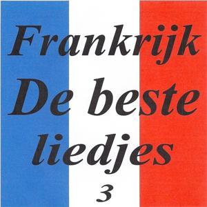 Frankrijk - de beste liedjes 3