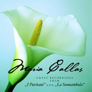 Great Recordings From i Puritani And la Sonnambula