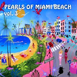 Pearls of Miami Beach, Vol. 3