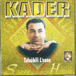 Best of Cheb Kader (Double Album 18 Hits)