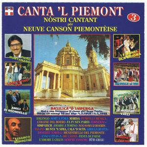 Canta 'l Piemont, vol. 3 (Nostri cantant per neuve canson piemonteise)