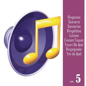 Ringtones, Vol. 5 (Suonerie, Sonneries, Klingeltöne, Luitone, Zvonení, Toques, Tonuri De Apel, Ringsignaler, Ton de Apel)