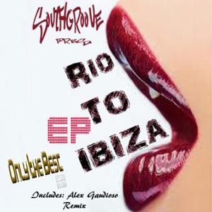 Rio to Ibiza - EP