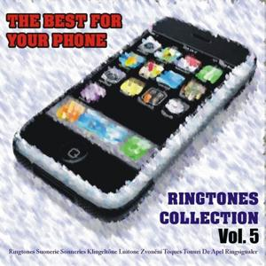 The Best for Your Phone: Ringtones Collection, Vol. 5 (Ringtones)