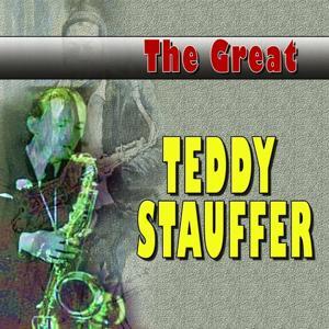 The Great Teddy Staufer, Vol. 1